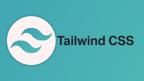 Tailwind CSS: The Complete Guide ( Project Included )